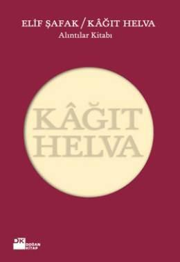 Elif Şafak - Kağıt Helva