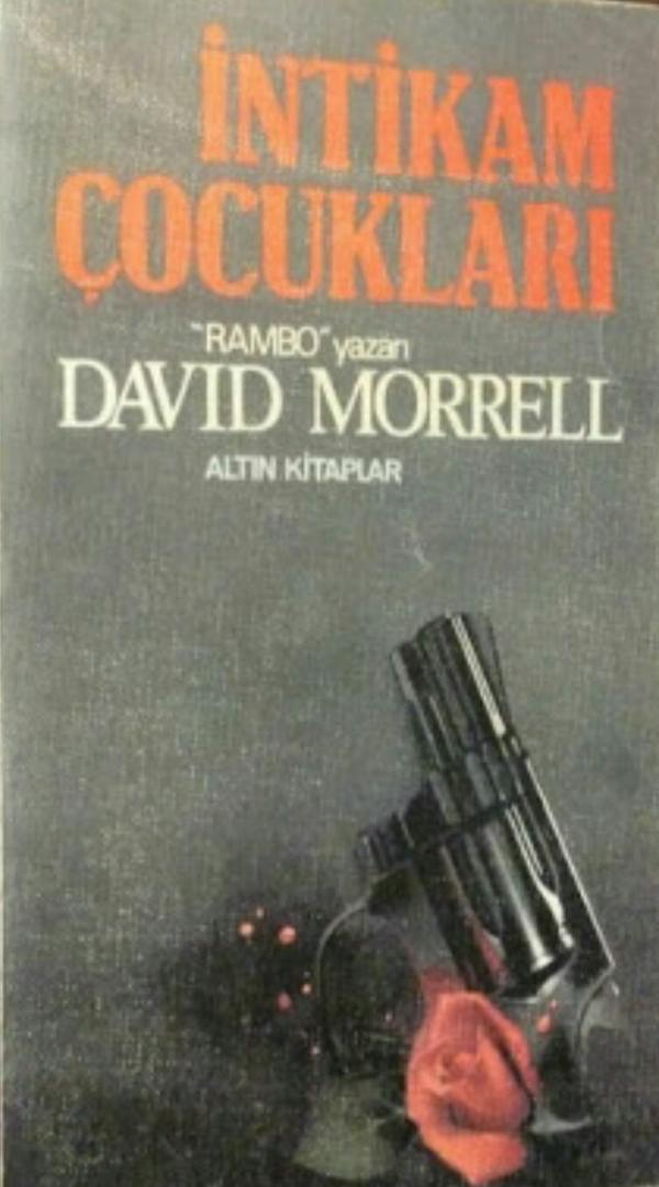 David Morrell - İntikam Çocukları