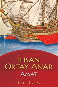 İhsan Oktay Anar - Amat