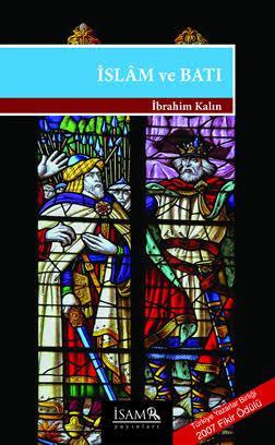 İbrahim Kalın - İslam ve Batı