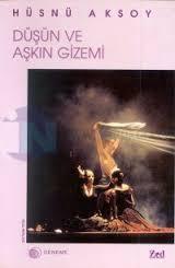 Hüsnü Aksoy - Düşün ve Aşkın Gizemi