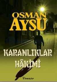 Osman Aysu - Karanlıklar Hakimi