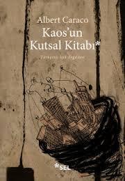 Albert Caraco - Kaos'un Kutsal Kitabı